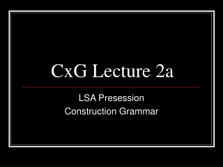 CxG Lecture 2a