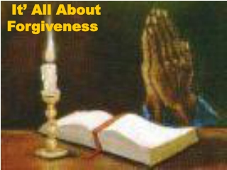 It' All About  Forgiveness