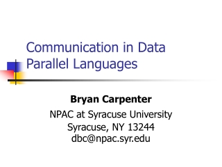 Communication in Data Parallel Languages