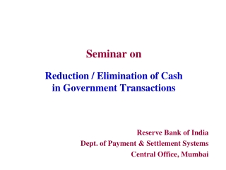 Seminar on Reduction / Elimination of Cash  in Government Transactions