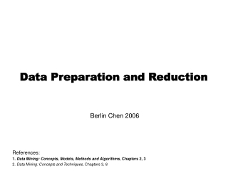 Data Preparation and Reduction