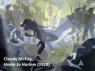 Claude McKay,  Home to Harlem  (1928)