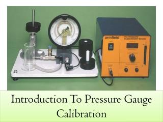 Pressure Gauge Calibration Process