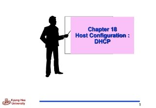 Chapter 18 Host Configuration : DHCP