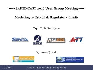 SAFTE-FAST 2016 User Group Meeting - Atlanta