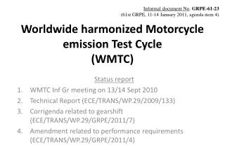 Worldwide harmonized Motorcycle emission Test Cycle (WMTC)