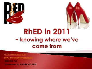 RhED  in  2011 ~ knowing  where  we've  come  from