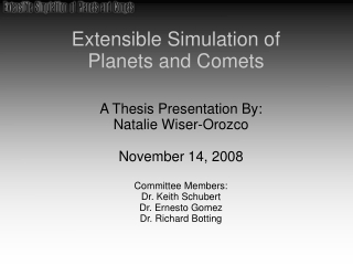 Extensible Simulation of  Planets and Comets