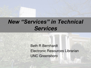"New ""Services"" in Technical Services"