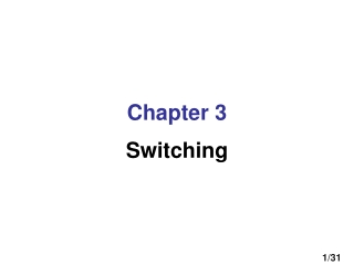 Chapter 3 Switching