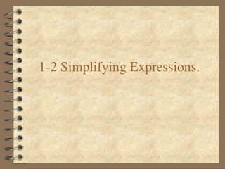 1-2 Simplifying Expressions.