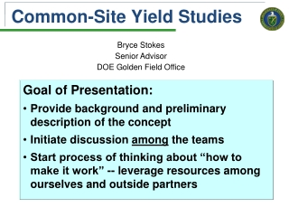 Common-Site Yield Studies