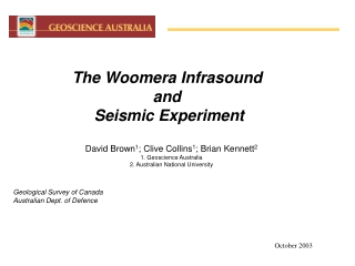 The Woomera Infrasound  and  Seismic Experiment