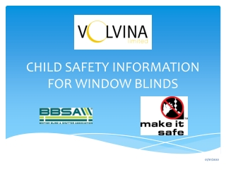 CHILD SAFETY INFORMATION FOR WINDOW BLINDS
