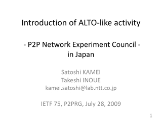 Introduction of ALTO-like activity - P2P Network Experiment Council - in Japan
