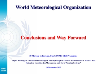 World Meteorological Organization Conclusions and Way Forward