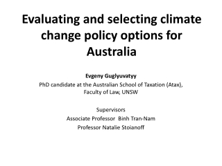 Evaluating and selecting climate change policy options for Australia