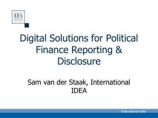 Digital Solutions for Political Finance Reporting & Disclosure