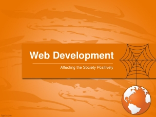 Web Development – Affecting the Society Positively