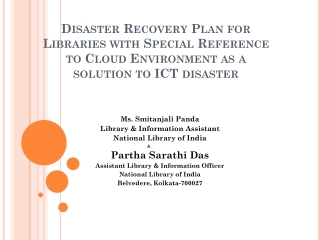 Ms.  Smitanjali  Panda Library & Information Assistant National Library of India &