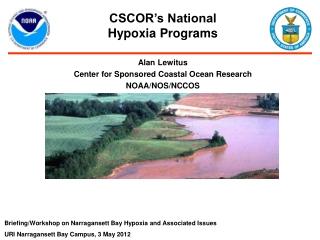 Alan Lewitus Center for Sponsored Coastal Ocean Research NOAA/NOS/NCCOS