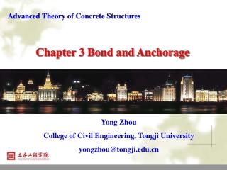 Yong Zhou College of Civil Engineering, Tongji University yongzhou@tongji