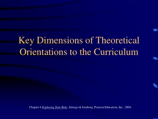Key Dimensions of Theoretical Orientations to the Curriculum