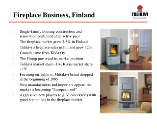 Fireplace Business, Finland