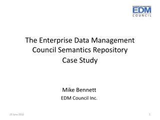 The Enterprise Data Management Council Semantics Repository  Case Study