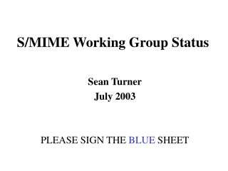 S/MIME Working Group Status