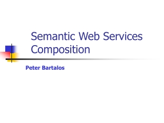Semantic Web Services Composition
