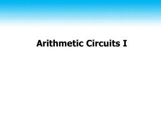 Arithmetic Circuits I
