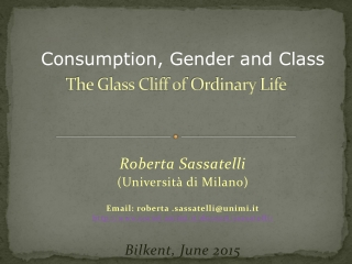 The Glass Cliff of  Ordinary  Life