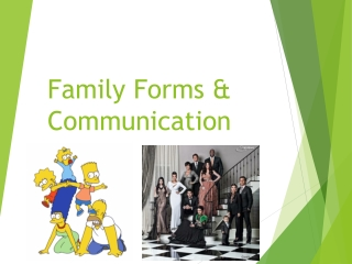 Family Forms & Communication