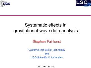 Systematic effects in  gravitational-wave data analysis