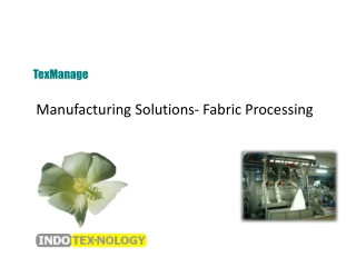 Manufacturing Solutions- Fabric Processing