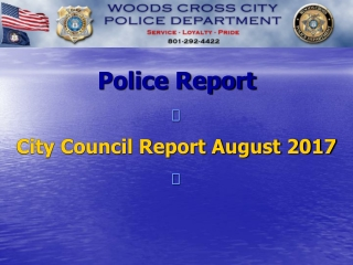 Police Report  City Council Report August 2017 