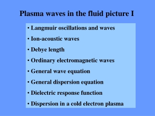 Plasma waves in the fluid picture I