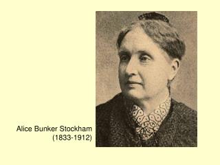 Alice Bunker Stockham  (1833-1912)