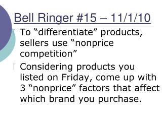 Bell Ringer #15 – 11/1/10