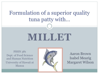 Formulation of a superior quality tuna patty with…