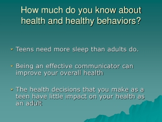 How much do you know about health and healthy behaviors?