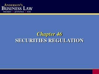 Chapter 46 SECURITIES REGULATION