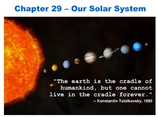 Chapter 29 – Our Solar System