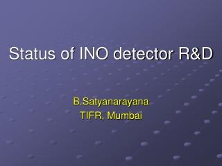 Status of INO detector R&D