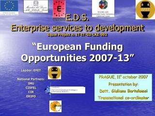 """European Funding Opportunities 2007-13"""