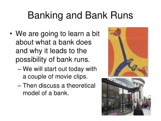 Banking and Bank Runs