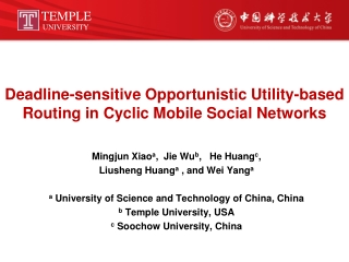 Deadline-sensitive Opportunistic Utility-based Routing in Cyclic Mobile Social Networks