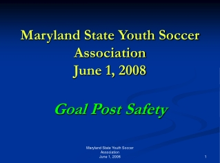 Maryland State Youth Soccer Association June 1, 2008