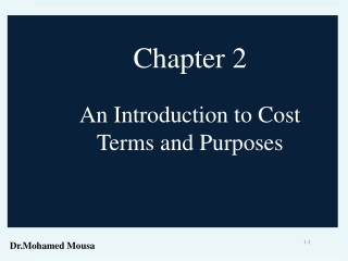 Chapter 2 An Introduction to Cost Terms and Purposes